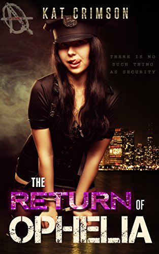 The Return of Ophelia: A Security Guard Romantic Suspense Quick Read