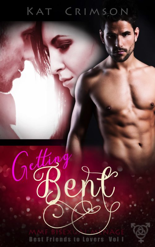 Getting Bent: MMF Bisexual Ménage Romance