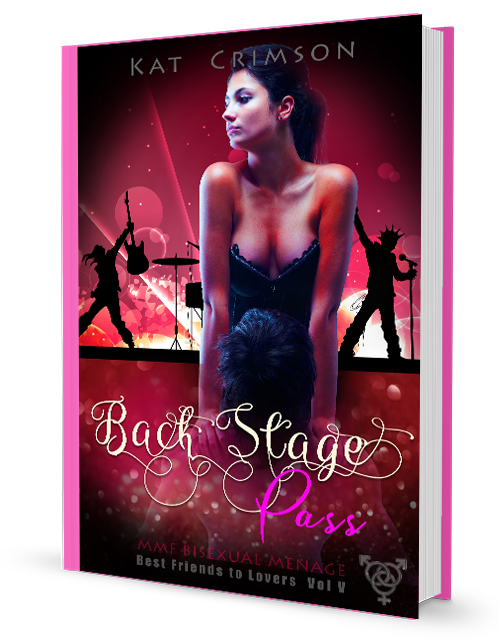 Back Stage Pass, by Kat Crimson (Best Friends to Lovers, Volume 5)