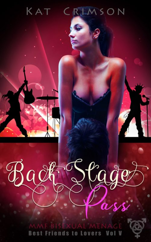 Back Stage Pass: MMF Bisexual Ménage Romance