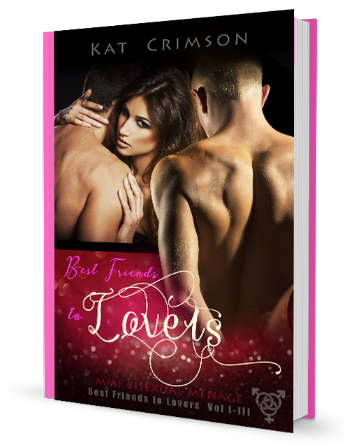 Purchase 'Best Friends to Lovers, Volumes I-III Box Set', via PayPal, directly from Kat Crimson's secure website