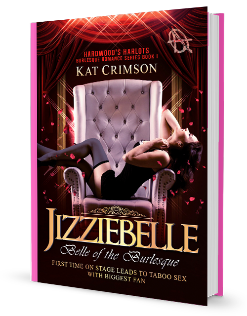 Purchase 'Jizziebelle: Belle of the Burlesque' Hardwood's Harlots, Book 1, via PayPal, directly from Kat Crimson's secure website