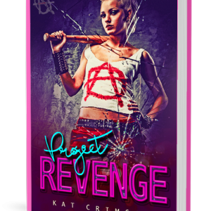 Project Revenge, by Kat Crimson