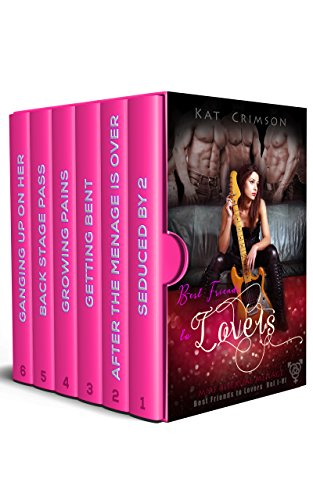 Best Friends to Lovers Volumes I-VI Box Set: MMF Bisexual Ménage Romance Series